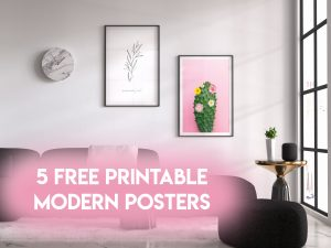 5 free printable modern posters